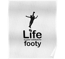 AFL v Life - Black Graphic Poster