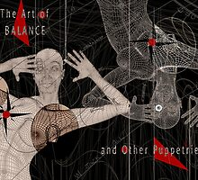 Balance: And Other Puppetries  by Alma Lee