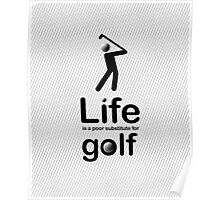 Golf v Life - Black Graphic Poster
