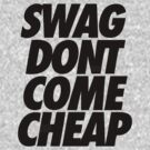 swag dont come cheap by 1453k