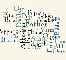 Father - Different Languages by SandraWidner