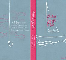 Water Sings Blue by Samantha Blymyer
