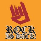 Rock Is Back by rawrclothing