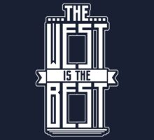 ''The West is the Best'' White by DaCompany
