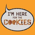 Here for cookies by Geosen