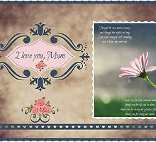 ~ For Mum ~ by Donna Keevers Driver