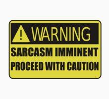 Sarcasm Imminent by Kezzarama