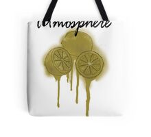 When Life Give You Lemons, You Paint That Shit Gold Tote Bag