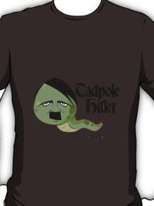 Tadpole Hitler T-Shirt T-Shirt