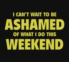 Ashamed Weekend by BrightDesign