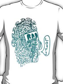 lofi is rad T-Shirt