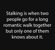 Stalking by BrightDesign