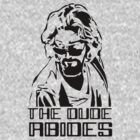 The dude abides. by BungleThreads