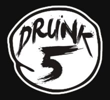 DRUNK 5 by starone