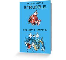 Magikarp Motivation Poster - Struggle! Greeting Card