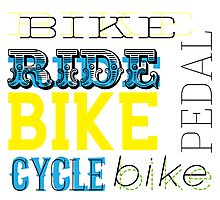 Cycling text graphic Photographic Print