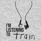 Train - Headphones by ILoveTrain