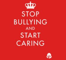 Stop Bullying and Start Caring by Benjamin Lehman