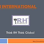 With RH international you can think globally  by rhiltd