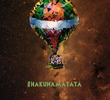 #hakunamatata by Happy Thoughts