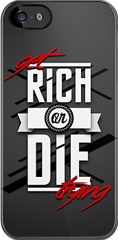 ''Get Rich or Die Trying'' by DaCompany