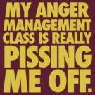 ANGER MANAGEMENT by KERZILLA