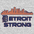 Detroit Strong by Alsvisions