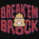 Break'em Brock by Adho1982