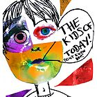 The Kids of Today... by Sophie Broyd