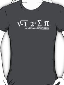 I ate some pie... T-Shirt