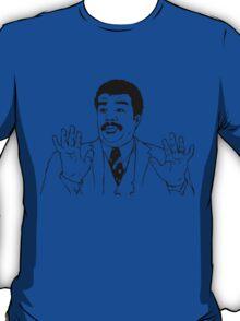 Watch Out We've Got a Badass Over Here. T-Shirt