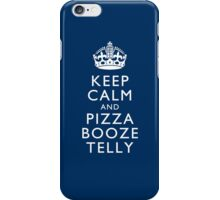 Keep Calm and Pizza Booze Telly iPhone Case/Skin