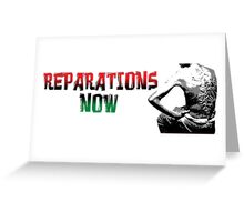 REPARATIONS NOW/ SLAVE BACK PRINTS, CARDS & POSTERS. Greeting Card