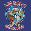 Los Pollos Hermanos Distressed by Robin Lund