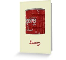 Donny Greeting Card
