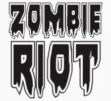 ZOMBIE RIOT by Zombie Ghetto by ZombieGhetto