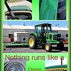 Nothing Runs Like A Deere by aprilann