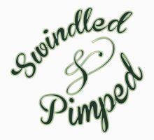 Swindled & Pimped by Percycute