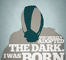 Dark Knight Rises - Bane: Born in the Dark by Jon Naylor