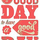 Good Day for a Good Day by Harry Martin