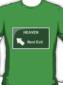 Heaven - Next Exit T-Shirt