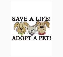 SAVE A LIFE - ADOPT A PET by SandraWidner