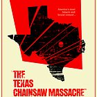 Texas Chainsaw Massacre Poster by MarkWelser