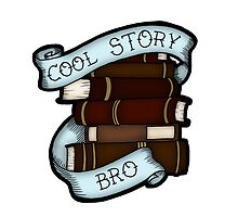 Cool Story Bro by mikaelaK