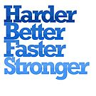 harder better faster stronger by jsipek