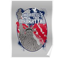 the angels take Manhattan Poster