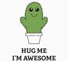 Hug Me, I'm Awesome by BrightDesign
