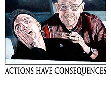 Actions Have Consequences by Tom Roderick