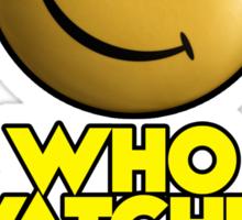 Who Watches The Watchmen Sticker