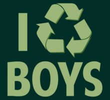 I Recycle Boys by BrightDesign